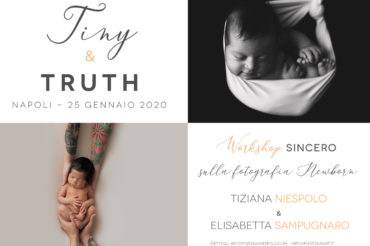 Workshop Fotografia Newborn Napoli – Tiny & Truth – Tiziana Niespolo & Elisabetta Sampugnaro